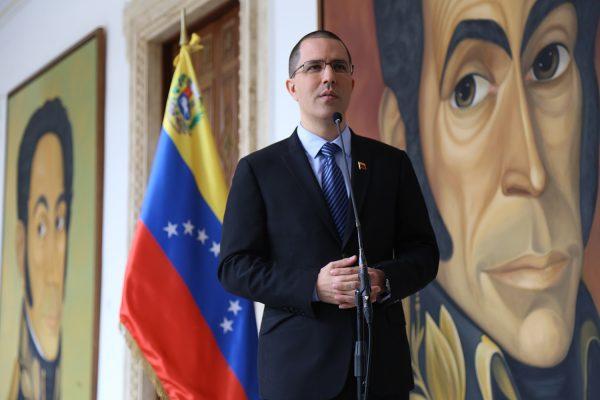 Canciller Arreaza Rechaza Declaraciones Del Ministro De Exteriores